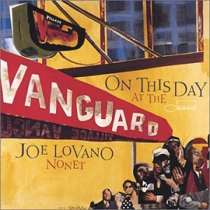 Album On This Day... At the Vanguard by Joe Lovano