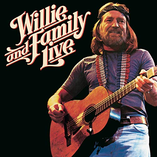 Willie Nelson - Willie and Family Live - Zortam Music