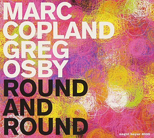 Marc Copland / Greg Osby: Round and Round