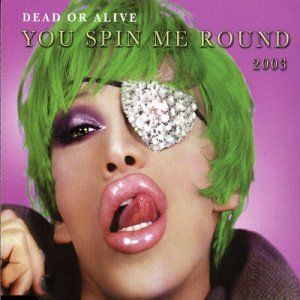 You Spin Me Round 2003 [Import CD]