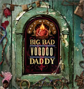 Album Save My Soul by Big Bad Voodoo Daddy