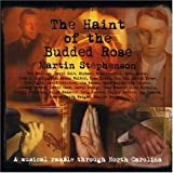 Album cover for The Haint of the Budded Rose: a Musical Ramble Through North Carolina