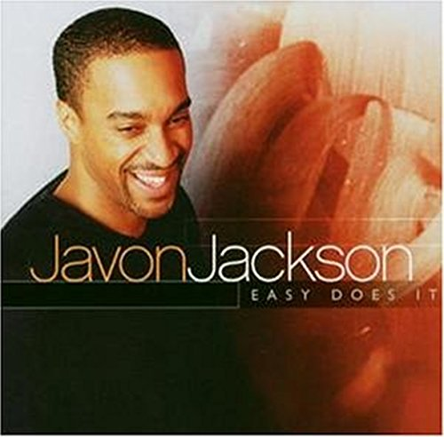 Javon Jackson: Easy Does It