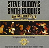 Steve Smith and Buddy's Buddies: Very Live at Ronnie Scott's