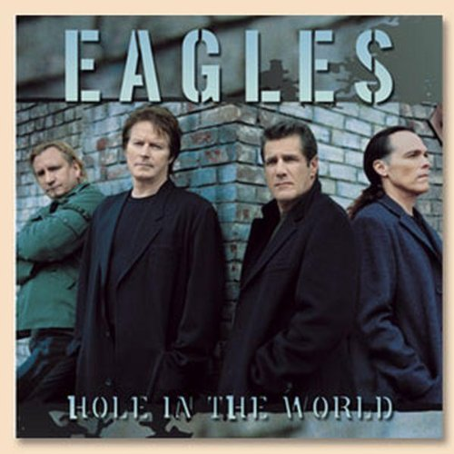The Eagles - Hole in the World (DVD Single)