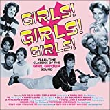 Cover de Girls, Girls, Girls - The Girls' Sound 1957-1965