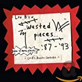 Pochette de l'album pour Lou B's Wasted Pieces 87-93