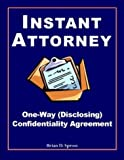 Instant Attorney's One-Way Confidentiality Agreement : Disclosing Information