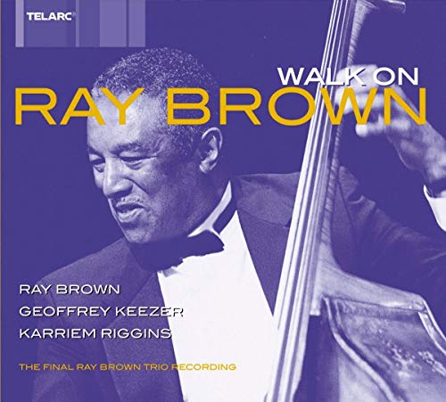 Ray Brown Trio: Walk On
