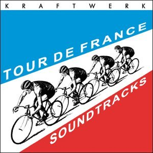 Kraftwerk - Tour de France - Zortam Music