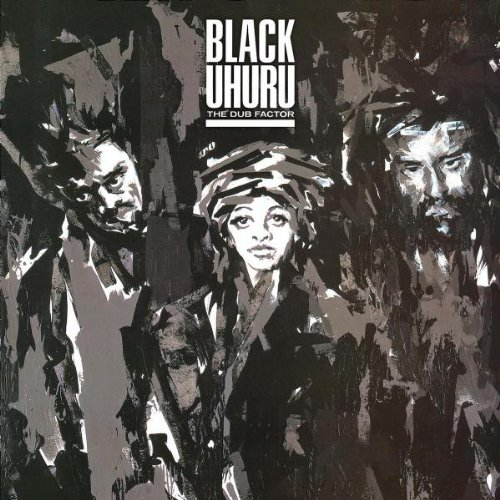 Black Uhuru - The Dub Factor - Zortam Music