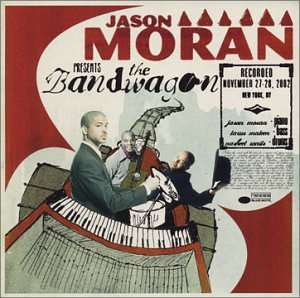 Jason Moran: The Bandwagon