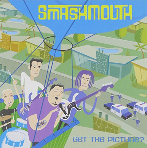Smash Mouth - Get The Picture - Zortam Music