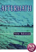 Aftermath: A Novel of Suspense [BARGAIN PRICE] by  Peter Robinson (Hardcover - October 2001)