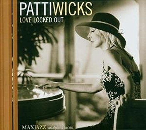 Patti Wicks: Love Locked Out