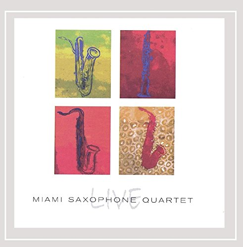 The Miami Saxophone Quartet: Live