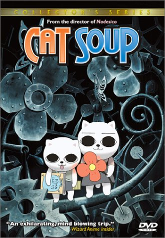 Cat Soup / Nekojiru-sou / Кошачий суп (2003)