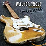 Walter Trout & The Radicals - I'm Tired