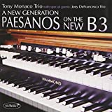 Tony Monaco Trio & Joey DeFrancesco Trio: A New Generation