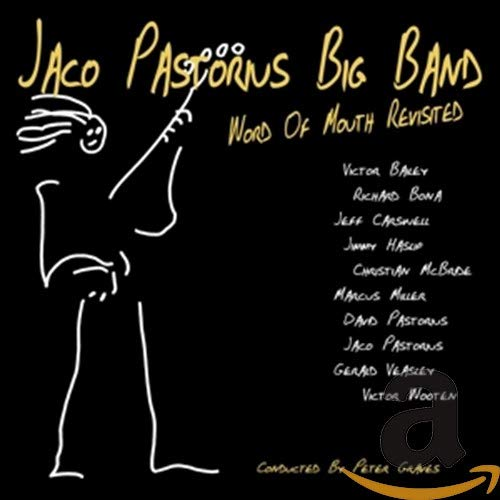 Jaco Pastorius Big Band: Word of Mouth Revisited