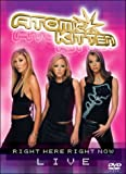 Atomic Kitten - Right Here Right Now LIVE - movie DVD cover picture