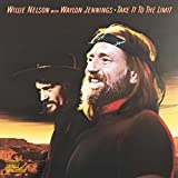 Take It To The Limit [with Willie Nelson]