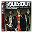 SOUL'd OUT - TOKYO通信~Urbs Communication~