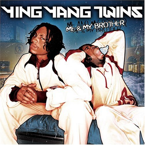 Ying Yang Twins - Me & My Brother - Zortam Music