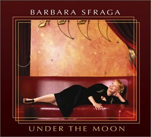 Barbara Sfraga: Under the Moon