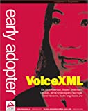 Early Adopter VoiceXML