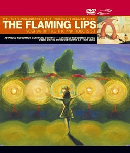 Yoshimi Battles the Pink Robots (Deluxe Edition CD + DVD)