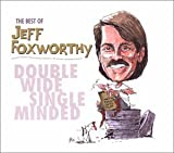 Copertina di album per The Best of Jeff Foxworthy: Double Wide Single Minded