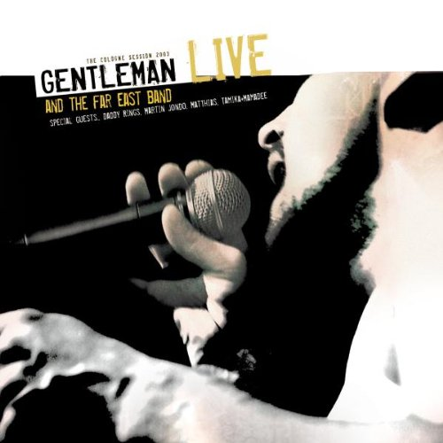 Gentleman - Gentleman And The Far East Band LIVE - Zortam Music