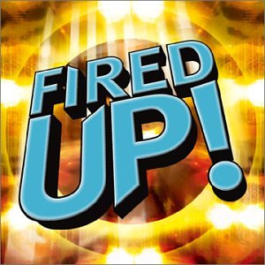 Fired Up! compilation