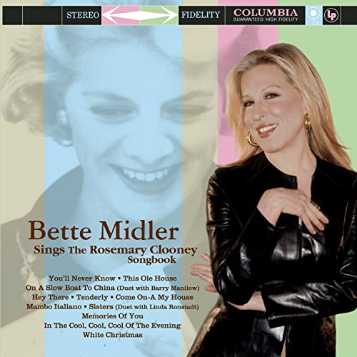 Bette Midler - Bette Midler Sings The Rosemary Clooney Songbook - Zortam Music