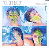NEON BOY / The ROOSTERZ