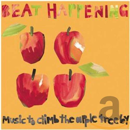 Cover of Music to Climb the Apple Tree By by Beat Happening