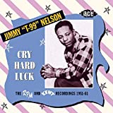Cover de Cry Hard Luck: The RPM and Kent Recordings 1951-61