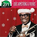 The Best of Louis Armstrong & Friends The Christmas Collection (2003) (Album) by Louis Armstrong and Various Artists