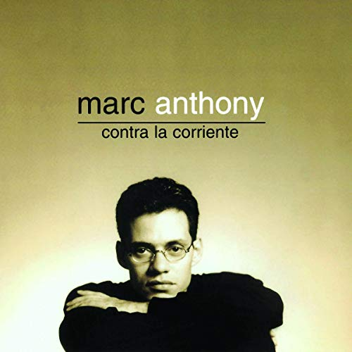 Marc Anthony - Contra la Corriente - Zortam Music