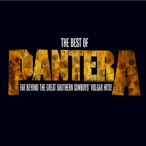 The Best of Pantera: Far Beyond the Great Southern Cowboy's Vulgar Hits (Bonus DVD)