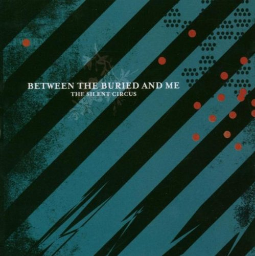 Between the Buried and Me - Best Of Between The Buried And Me - Zortam Music