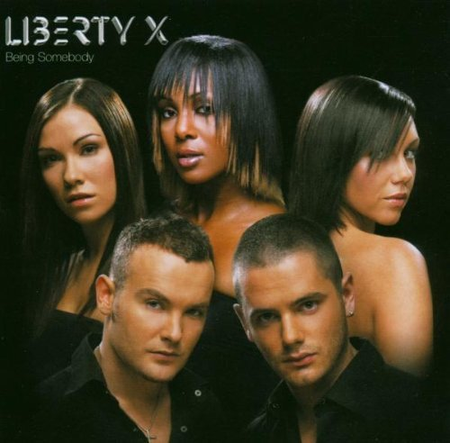 Liberty X - Being Somebody - Zortam Music