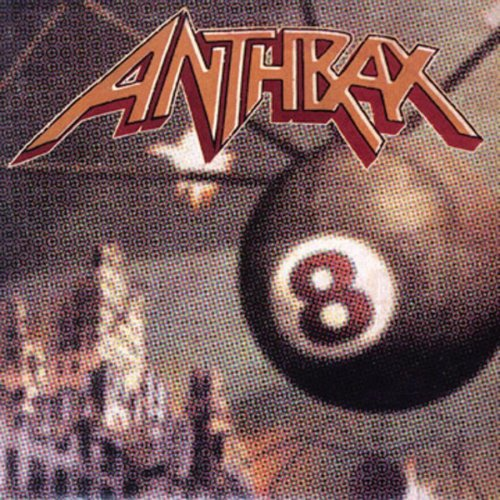 ANTHRAX - Volume 8: The Threat Is Real - Zortam Music