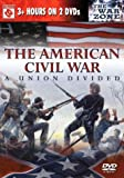 DVD : The American Civil War: A Union Divided