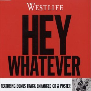 Hey! Whatever [UK CD #2]