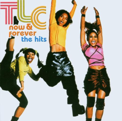 TLC - Now & Forever: The Hits - Zortam Music