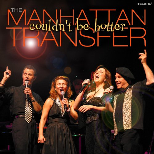 The Manhattan Transfer: Couldn