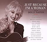 Various Artists - Just Because I'm a Woman: The Songs of Dolly Parton