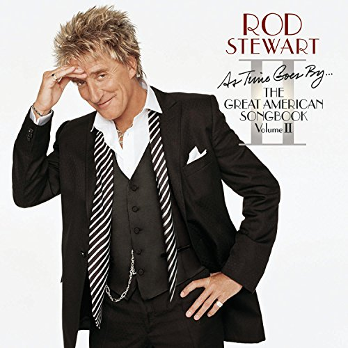 Rod Stewart - As Time Goes By… The Great American Songbook, Volume - Zortam Music